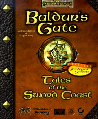 9780782126228: Baldur's Gate - Tales of the Sword Coast: Official Strategies and Secrets