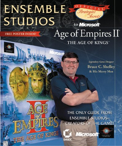 9780782126334: Ensemble Studios Official Strategies & Secrets to Microsoft's Age of Empires II: The Age of Kings