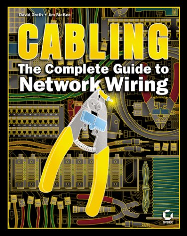 9780782126457: Cabling: The Complete Guide to Network Wiring