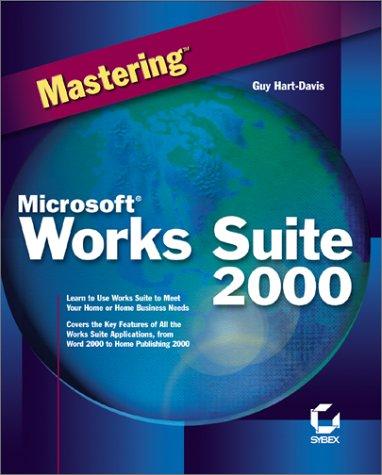 "Mastering Microsoft Works Suite 2000: Hartâ€""Davis, G"