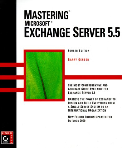 9780782126587: Mastering Microsoft Exchange Server 5.5