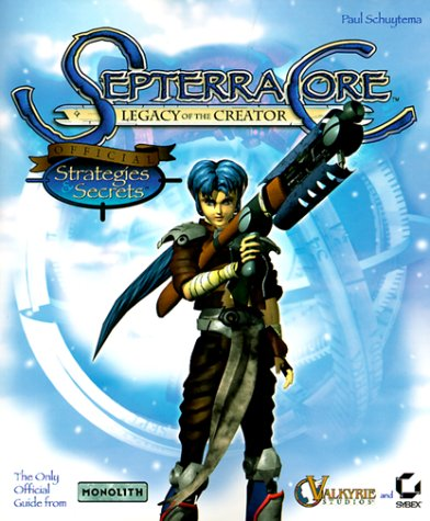 9780782126709: Septerra Core: Legacy of the Creator (Official Strategies & Secrets)