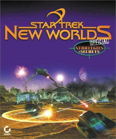 9780782126730: Star Trek: New Worlds Official Strategies & Secrets