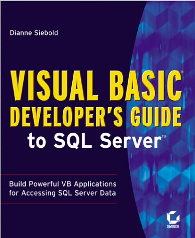 9780782126792: Visual Basic Developer's Guide to SQL Server