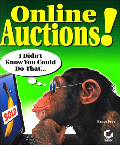 9780782127089: Online Auctions! I Didn't Know You Could Do That...