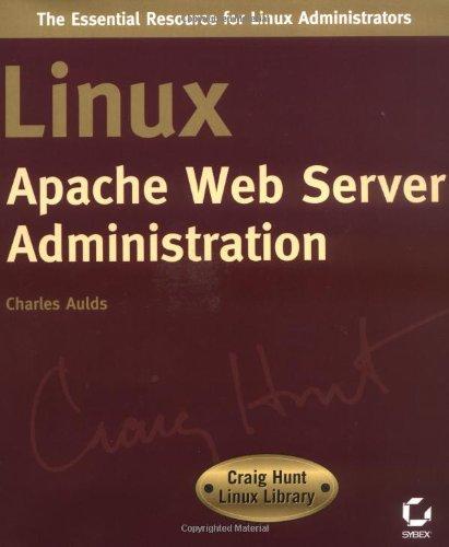 9780782127348: Linux Apache Web Server Administration (Craig Hunt Linux library)