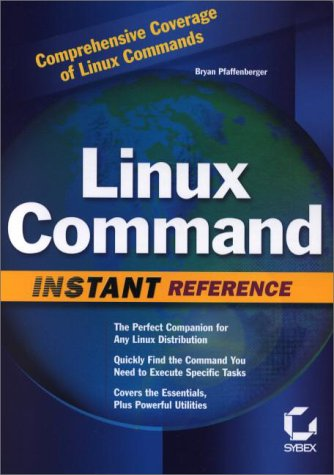 9780782127485: Linux Command: Instant Reference (Command Reference)