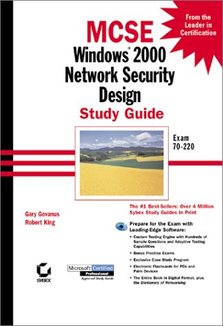 9780782127584: MCSE: Windows 2000 Network Security Design Study Guide Exam 70-220 (With CD-ROM)
