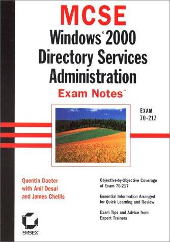 9780782127621: MCSE: Windows 2000 Directory Services Administration Exam Notes Exam 70-217