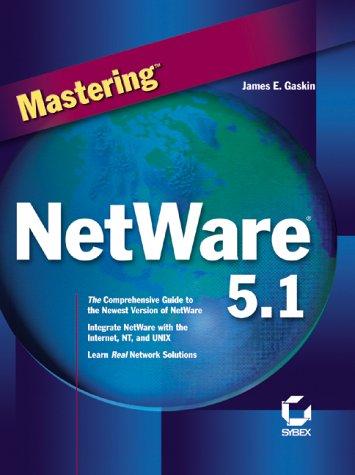 9780782127720: Mastering NetWare 5.1