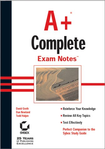 9780782128031: A+ Complete Exam Notes