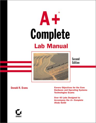 9780782128048: A+ Complete Lab Manual