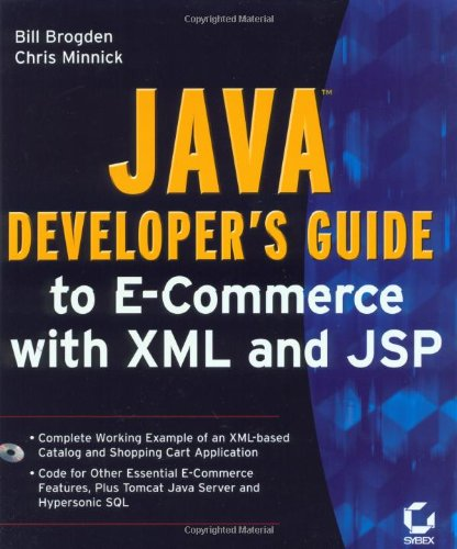 9780782128277: Java Developer's Guide to E-commerce with XML and JSP