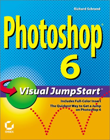 9780782128666: Photoshop 6 Visual Jumpstart