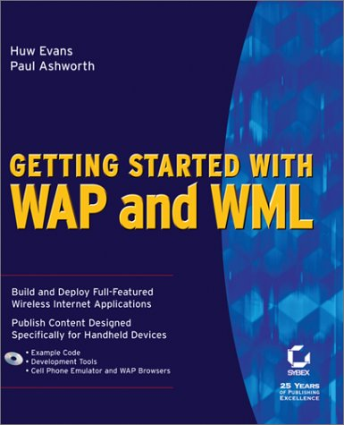 Getting Started with WAP and WML: Huw Evans