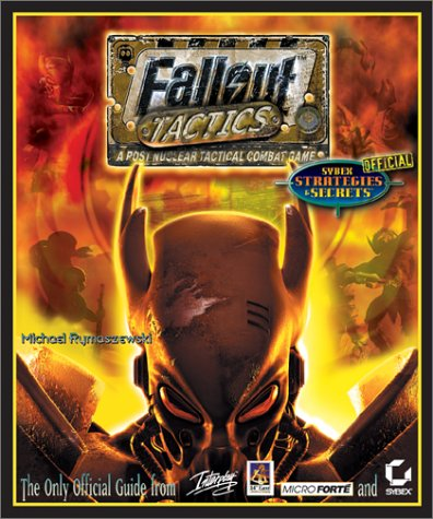 9780782128888: Fallout Tactics: Brotherhood of Steel: Sybex Official Strategies & Secrets