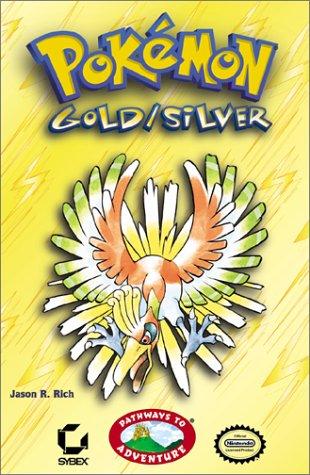 9780782129021: Pokemon Gold/Silver: The Johto Journeys : Pathways to Adventure