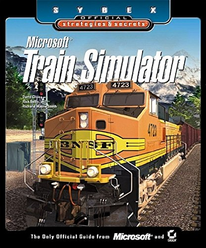 9780782129106: Microsoft Train Simulator: Sybex Official Strategies and Secrets