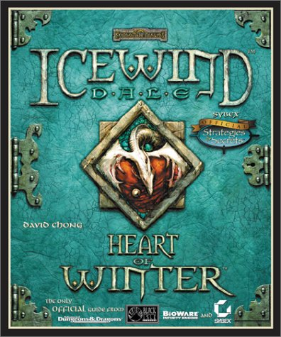 9780782129120: Icewind Dale: Heart of Winter - Sybex Official Strategies and Secrets