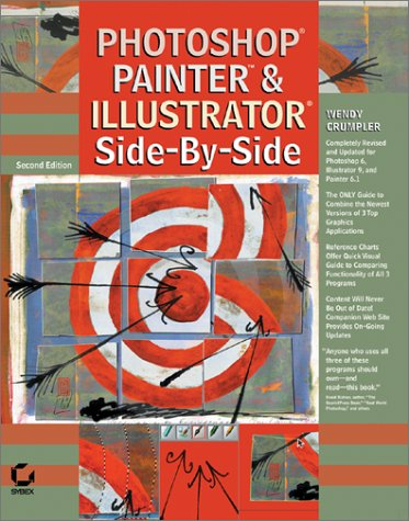 Photoshop, Painter, and Illustrator: Side-By Side: Crumpler, Wendy