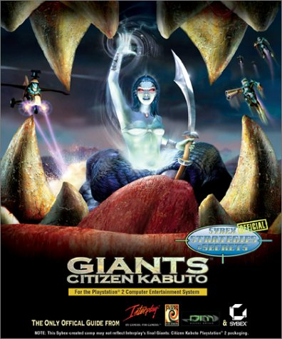 Giants: Citizen Kabuto PS2: Sybex Official Strategies: Doug Radcliffe