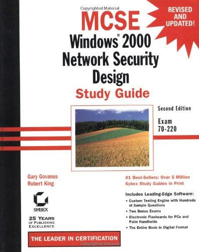 MCSE: Windows 2000 Network Security Design Study: Govanus, Gary, King,
