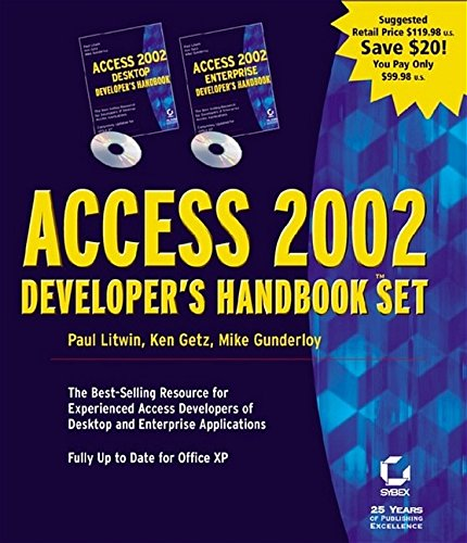 Access 2002 Developer's Handbook Set (0782140114) by Litwin, Paul; Getz, Ken; Gunderloy, Mike