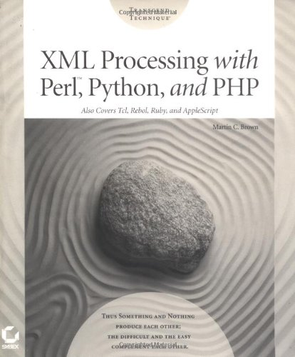 9780782140217: XML Processing with Perl, Python, and PHP