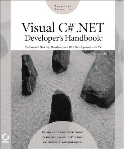 Visual C#: .Net Developer's Handbook with CDROM: John Paul Mueller