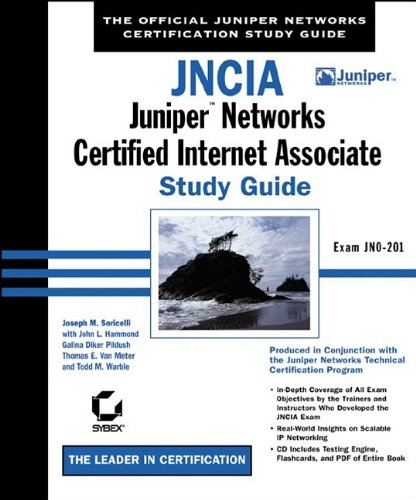 9780782140712: JNCIA: Juniper Networks Certified Internet Associate Study Guide (Study Guides (Sybex))