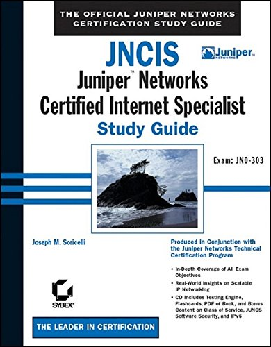 9780782140729: JNCIS: Juniper Networks Certified Internet Specialist Study Guide: Exam JN0-303 (Book & CD-ROM) (Study Guides (Sybex))
