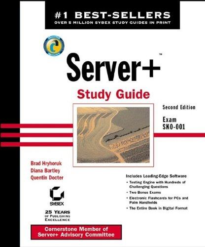 9780782140873: Server+ Study Guide