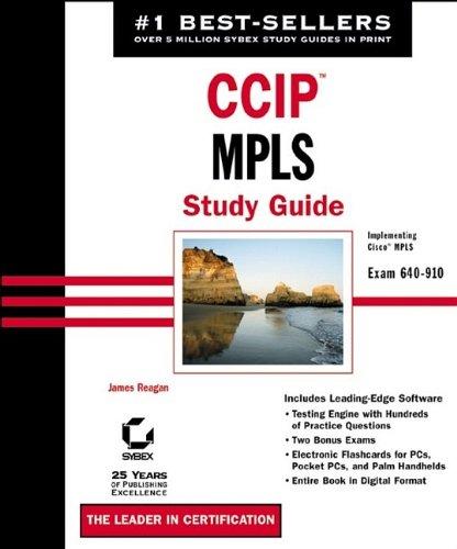 CCIP: MPLS Study Guide: James Regan, James