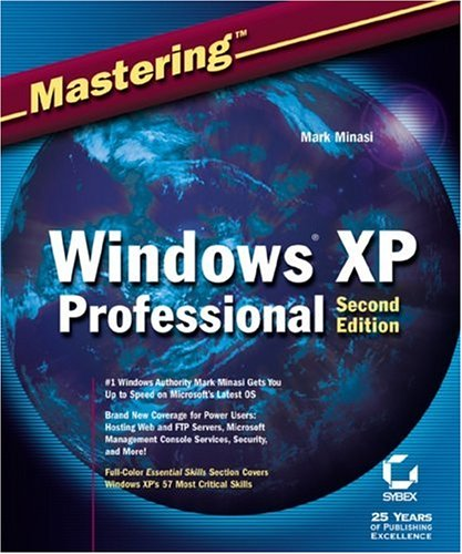 9780782141146: Mastering Windows XP Professional