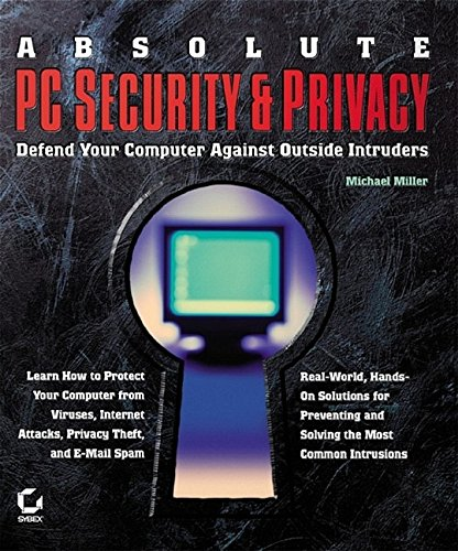 Absolute PC Security and Privacy: Miller, Michael