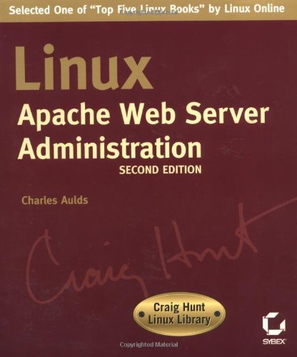 9780782141375: Linux Apache Web Server Administration, Second Edition (Craig Hunt Linux Library)
