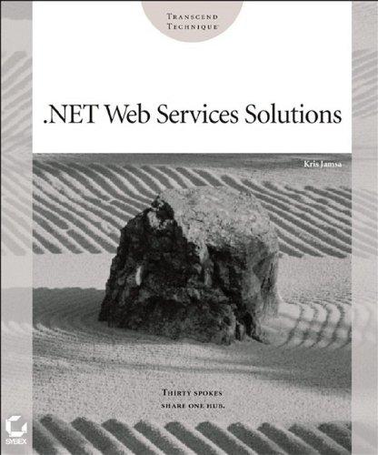 9780782141726: .NET Web Services Solutions
