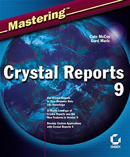 9780782141733: Mastering Crystal Reports 9