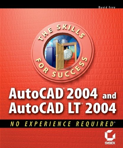 9780782141948: Autocad 2004 and Autocad Lt 2004: No Experience Required