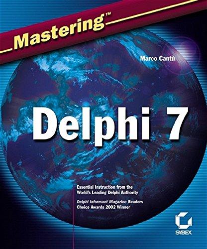 9780782142013: Mastering Delphi 7
