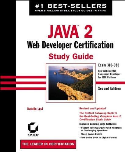 9780782142020: Java 2 Web Developer Certification Study Guide, 2nd Edition
