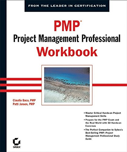 PMP: Project Management Professional Workbook: Claudia M. Baca; Patti M. Jansen; Claudia Baca; ...
