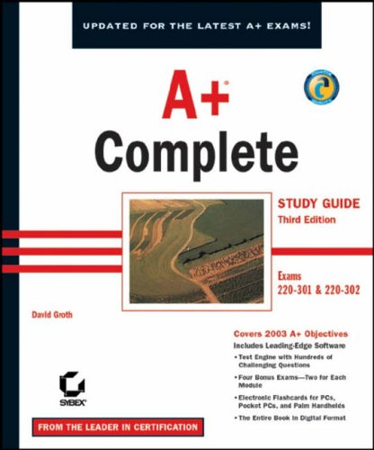 9780782142433: A+ Complete Study Guide: Exams 220-301 and 220-302