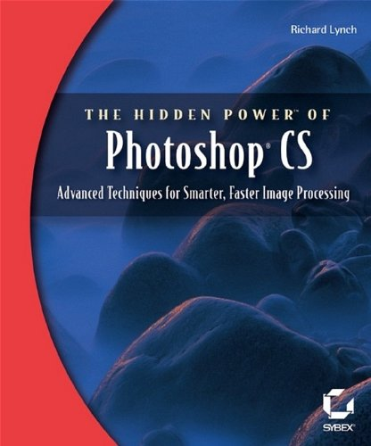 9780782142556: The Hidden Power of Photoshop CS