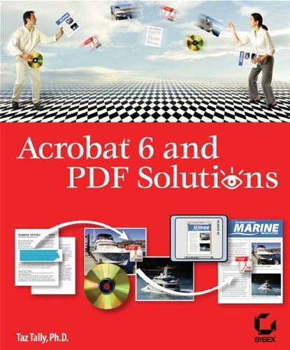 9780782142730: Acrobat 6 and PDF Solutions