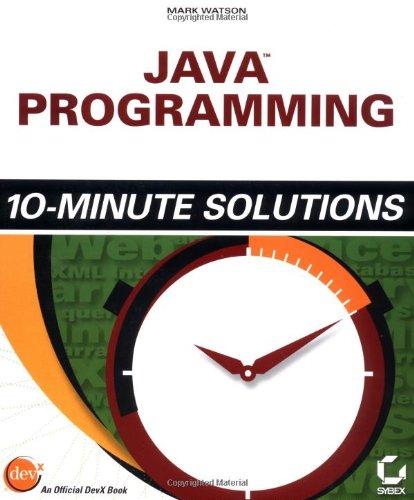 9780782142853: Java Programming 10-Minute Solutions