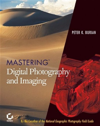 9780782142907: Mastering Digital Photography and Imaging