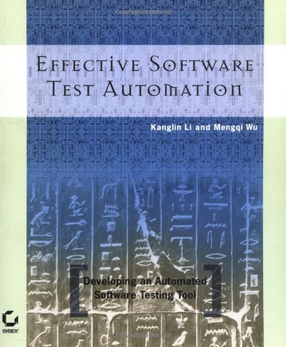 9780782143201: Effective Software Test Automation: Developing an Automated Software Testing Tool