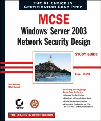 9780782143294: MCSE Windows Server 2003 Network Security Design Study Guide: Exam 70-298 (MCSE Certification)