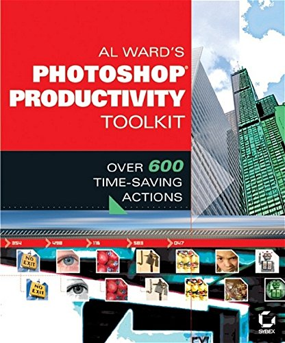 9780782143348: Al Ward's Photoshop Productivity Toolkit: Over 600 Time-Saving Actions